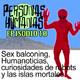 Personas Humanas Episodio 10: Sex balconing, Humanoticias, curiosidades de robots y las islas mortales.