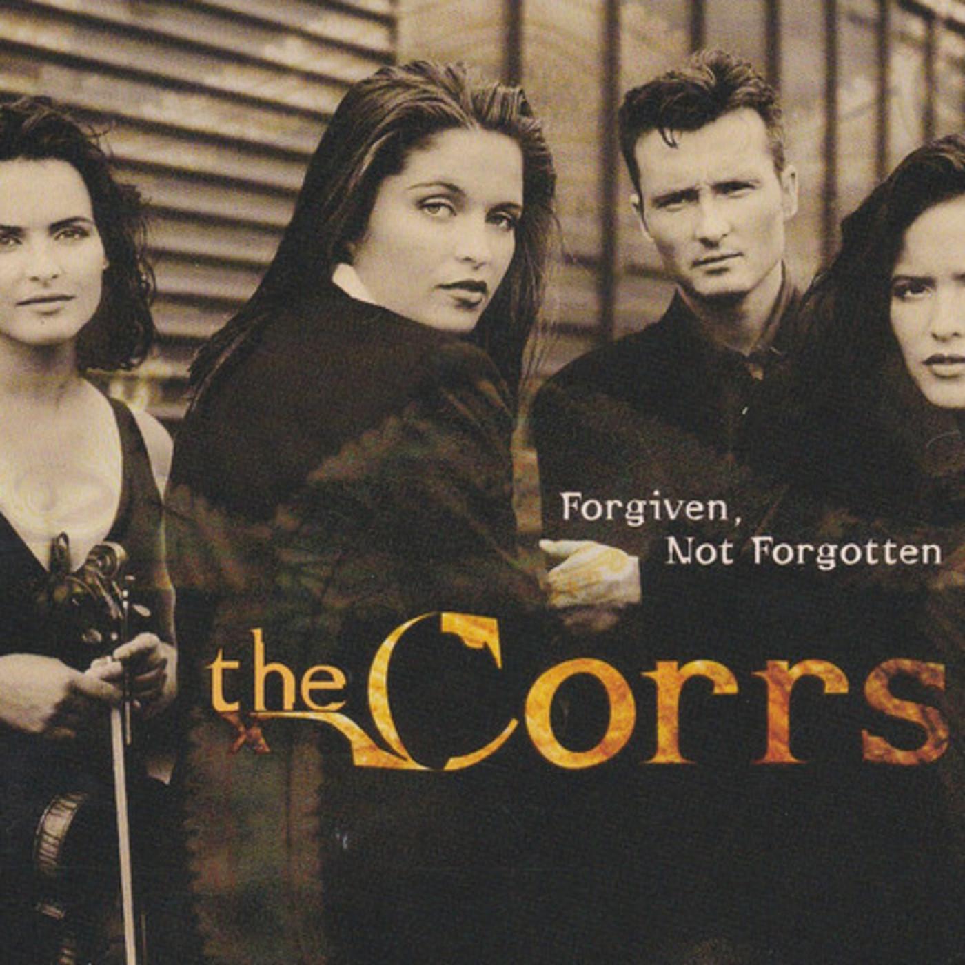 BAIXAR CORRS FORGOTTEN THE CD NOT FORGIVEN