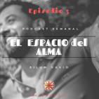 Ep. 3 - Encarnar el Alma + Respuestas