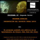 El Cronovisor. Programa 40 (Programa Especial Segunda Parte). Presentación Terra Levis.