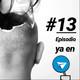 #13 Cabeza Hueca 5ta Temporada