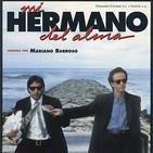 Mi Hermano del Alma (1993) #Drama #audesc #peliculas #podcast