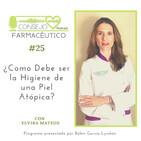 #25. ¿Cómo debe ser la higiene en una piel atópica? - Con Elvira Mateos