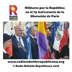 Militares por la República en el 75 Aniversario de la liberación de París