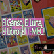 ElAjo El Ganso, El Luna, El Libro ¡El T-MEC!