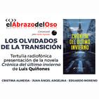 El Abrazo del Oso - Los Olvidados de la Transición, con Cristina Almeida, J.A. Argelina y Luis Quiñones