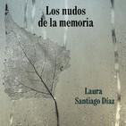 Entrevista Laura Santiago - Los nudos de la memoria