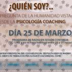¿Quién soy?: Una pregunta de la humanidad vista desde la Psicología Coaching