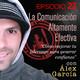 La Comunicación Altamente Efectiva, con Álex García