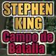 Campo de Batalla (Stephen King) | Audiolibro - Audiorelato
