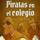 3. Audio. Piratas en el colegio. Otro pirata de la banda