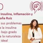 Episodio 89: Resistencia a la Insulina, Inflamación y Medicina Evolutiva, con Begoña Ruiz