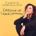 Ep 26: Reinvención y Personas Altamente Sensibles con Eduardo Llamazares
