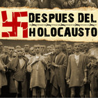 Después del Holocausto #documental #historia #podcast #SegundaGuerraMundial #nazismo
