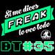 Si me dices Freak Bonus Track 35: Sitges 2018