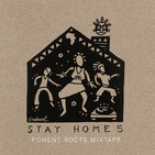 Ponent Roots Stay At Home Mixtape vol. 5 (28 Abril 2020)