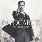 LODE 9x15 –Archivo Ligero– Los INTOCABLES de Eliot Ness, T.I.M.E Stories