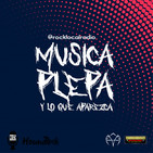 Programa - 25-AGO-19 - MUSICA, PLEPA Y LO QUE APAREZCA