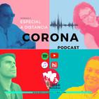 Coronapodcast. Especial a distancia