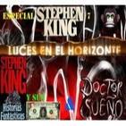 Luces en el Horizonte - Stephen King 7 - Historias Fantásticas & Doctor Sueño