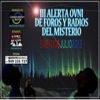 EXTRA DL - Especial, en directo, de la 'III Alerta OVNI de Foros y Radios del Misterio'