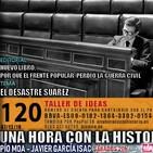 120 - El desastre Suárez   Por qué el Frente Popular perdió la guerra civil