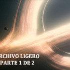 LODE 5x08 –Archivo Ligero– INTERSTELLAR parte 1 de 2