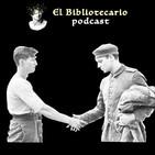 La Tregua de Navidad de 1914 Bibliotecario Podcast