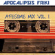 Apocalipsis Friki 117 - AFesome Mix Vol. 1