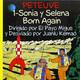 Peteuve 01: Sonia y Selena Born Again