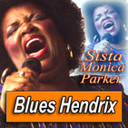 SISTA MONICA PARKER · by Blues Hendrix
