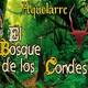 Aquelarre - El bosque de los Condes 2/2