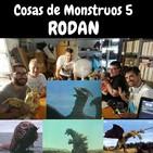 Cosas de Monstruos 5 Rodan