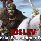 ¡Kislev! Especial #Warhammer #Fantasy 13 Podcast Hora del Saqueo 104 en #Español