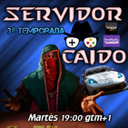 Servidor caido 3x08. Need for Speed Payback y Hand of Fate 2.