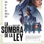 La Sombra de la Ley (2018) #Thriller #Drama #Policíaco #peliculas #podcast #audesc