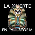 La muerte en la historia: de los sumerios a los mayas; de Egipto y Grecia al sábado pasado...