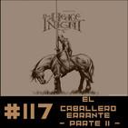 #117 El caballero errante (Segunda Parte) - George R.R. Martin