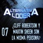 "ALTERNATIVA LODER 07 ""¿Cliff Robertson y Martin Sheen son la misma persona?"" (1-5-14)"