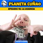 Episodio 46: La Avaricia