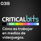 Cómo es trabajar en medios de videojuegos   Criticalbits 039
