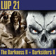 LUP 21 - The Darkness II y Darksiders II