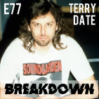 77. Terry Date