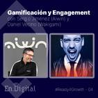 #Ready4Growth 4 - Gamification y Engagement con Sergio Jiménez y Daniel Vecino