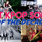 Best 50 Kpop Songs of the Decade according to Billboard PART 1