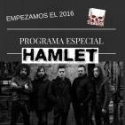 Programa Semanal Radikal Sonoro # 56 PRIMER PROGRAMA 2016 ESPECIAL HAMLET (21JAN16)