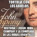 Tortulia con los Abuelos: John Company y la Compañía Inglesa de las Indias Orientales