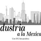 Industria a la Mexicana. 300919 p053