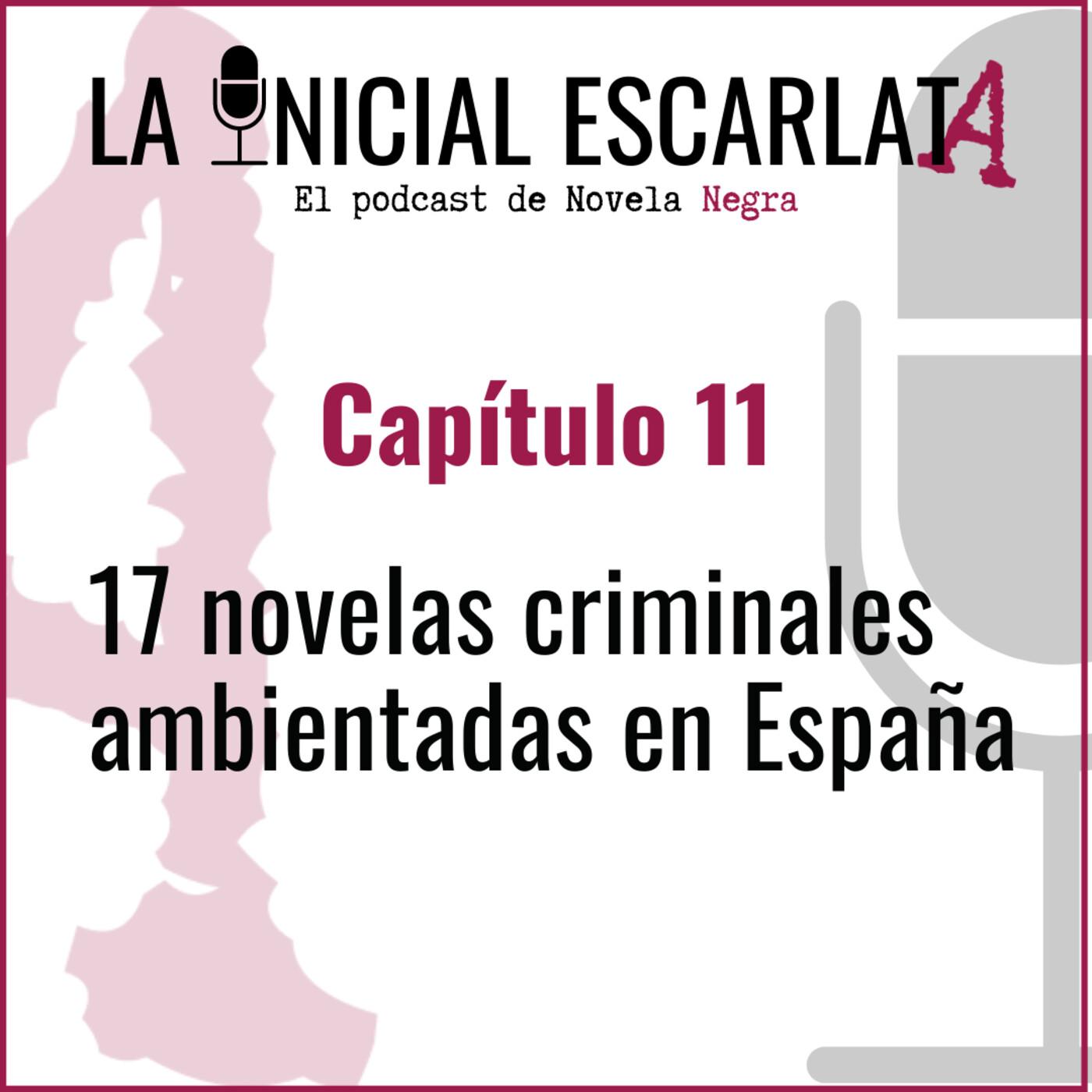 Capítulo 11: 17 novelas criminales ambientadas en España