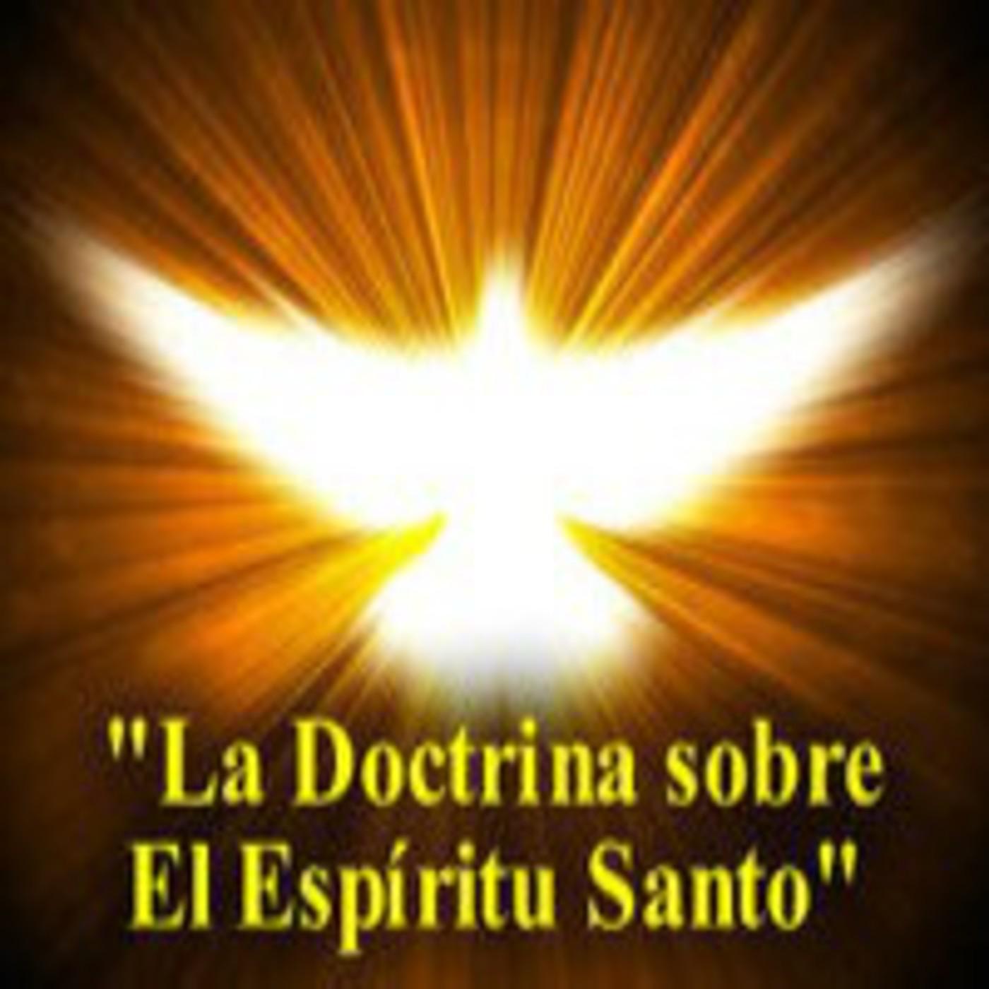"""""""La Personalidad del Espíritu Santo"""" (DOCTRINA DEL ESPÍRITU SANTO) 01/57, por Salvador Gómez"""